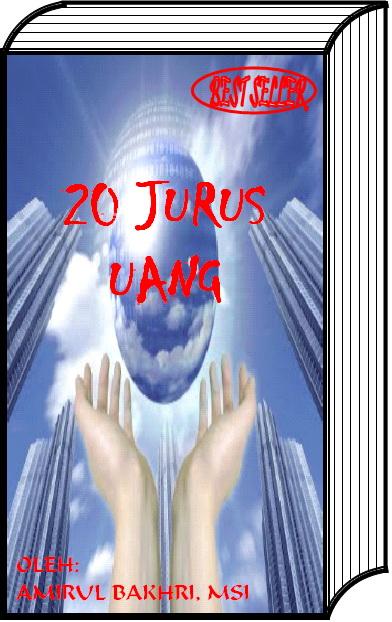 RAHASIA 20 JURUS MENDATANGKAN UANG